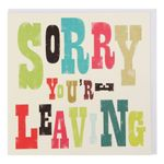 Sorry youre extra large leaving card