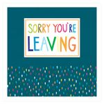 Colour rain sorry you're leaving card