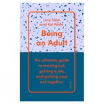 Being an Adult by Lucy Tobin and Kat Poole