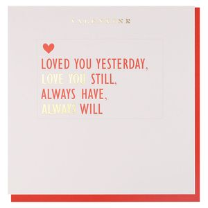 Loved you yesterday Valentine's Day card