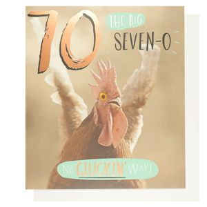 Funny Works no cluckin' way 70th birthday card