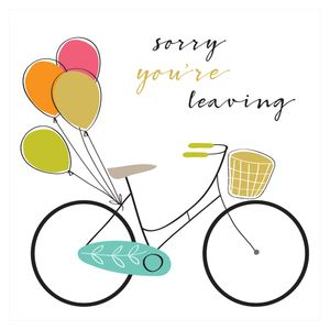 XL bicycle & balloons sorry you're leaving card