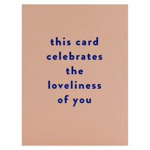Loveliness of you card
