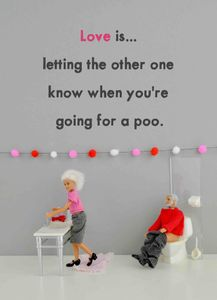 Love is letting know poo Valentine's card