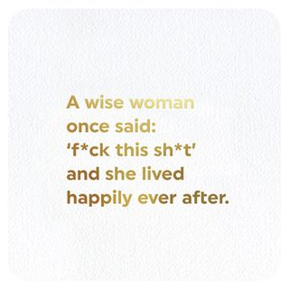 A wise woman once said card main image