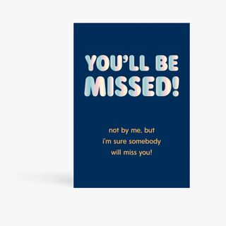 Somebody will miss you leaving card main image