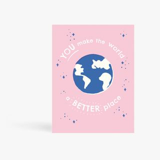 You make the world a better place card main image