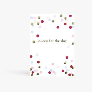 Queen For The Day Card main image