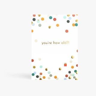 You're How Old?! Birthday Card main image
