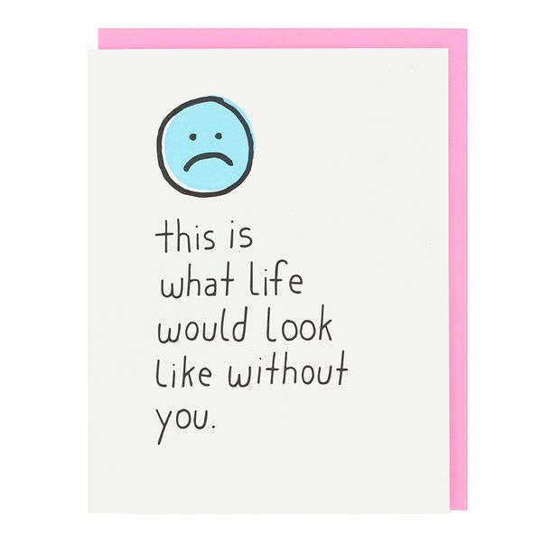 Without you Valentine's card