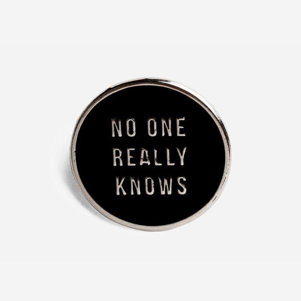 The School of Life No one really knows pin badge