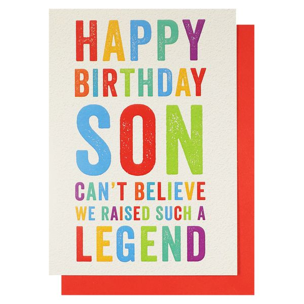 Son can't believe we raised a legend birthday card