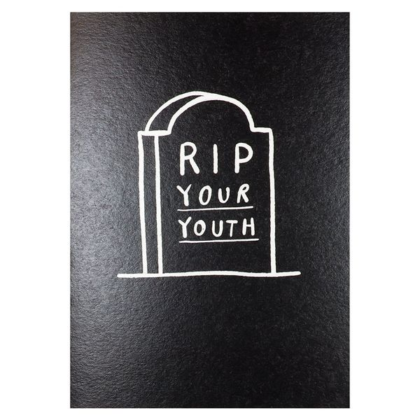 RIP your youth birthday card
