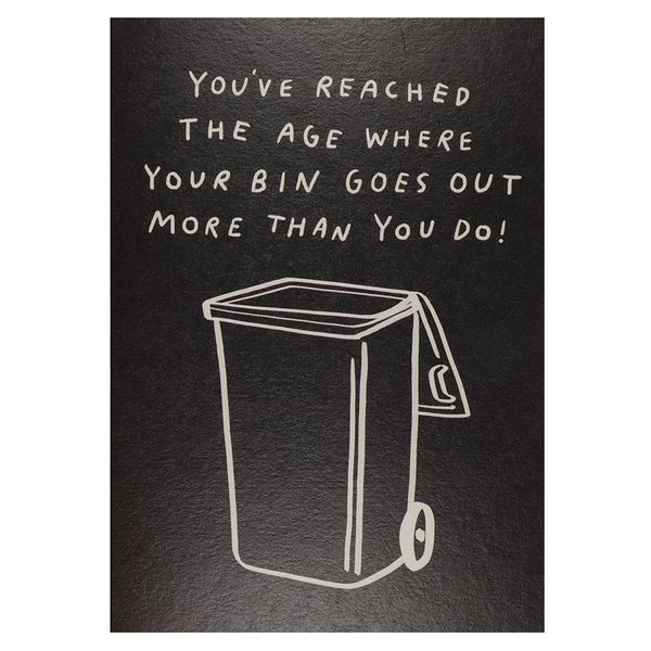 Bin goes out more birthday card