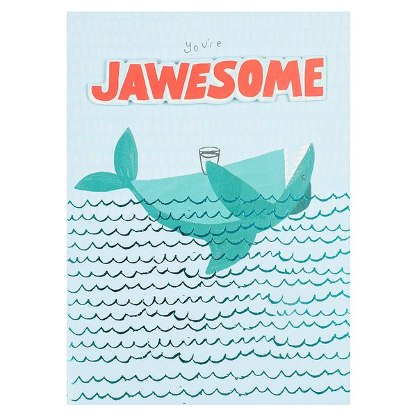You're jawesome card