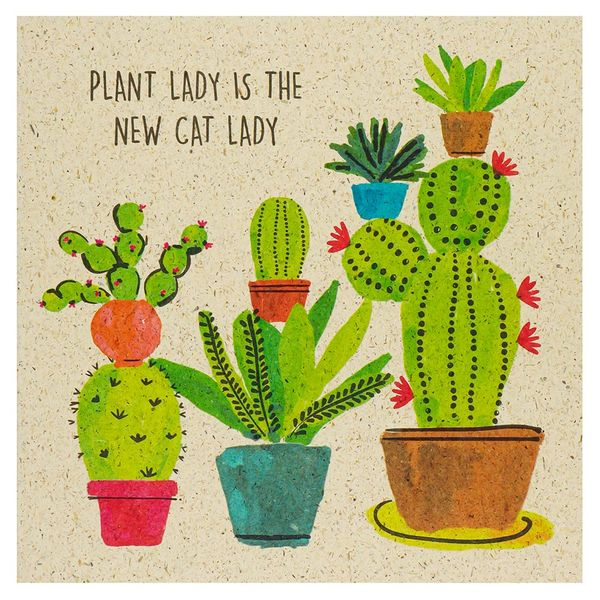 Plant lady is the new cat lady card