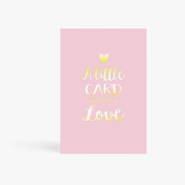 Little card with a lot of love card