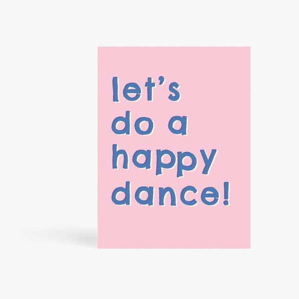 Let's do a happy dance card