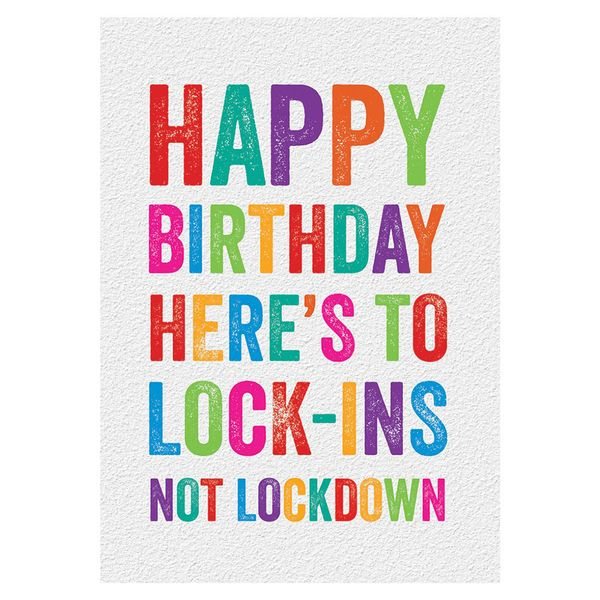 Here's to Lock-Ins Birthday Card