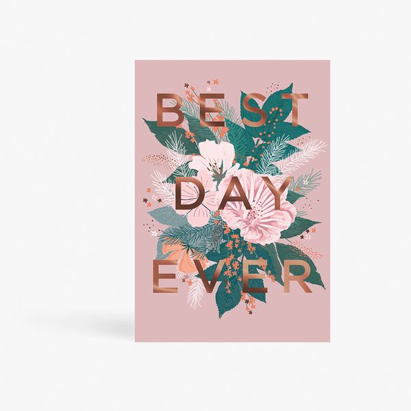Best Day Ever Floral Card