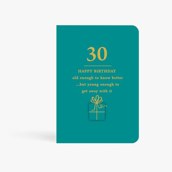 Young Enough 30th Birthday Card