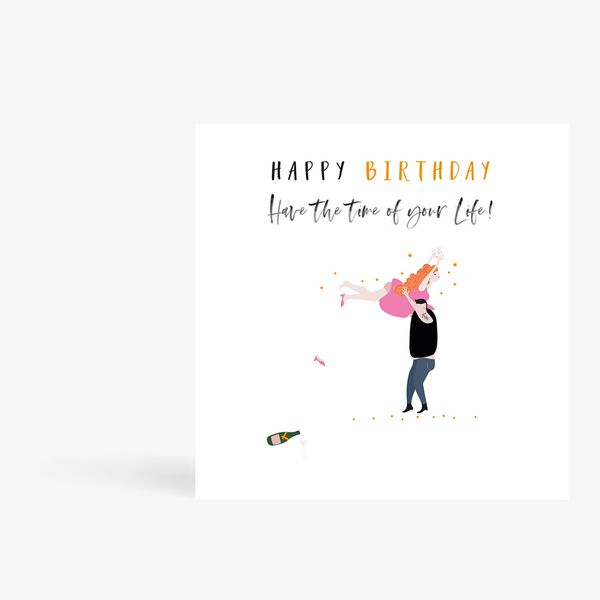 Time Of Your Life Birthday Card
